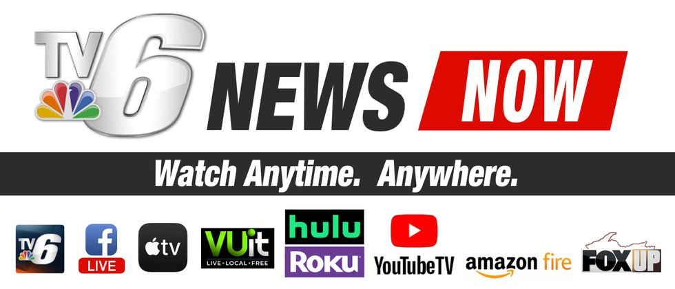 Stay updated with TV6 News. Watch Anytime. Anywhere.