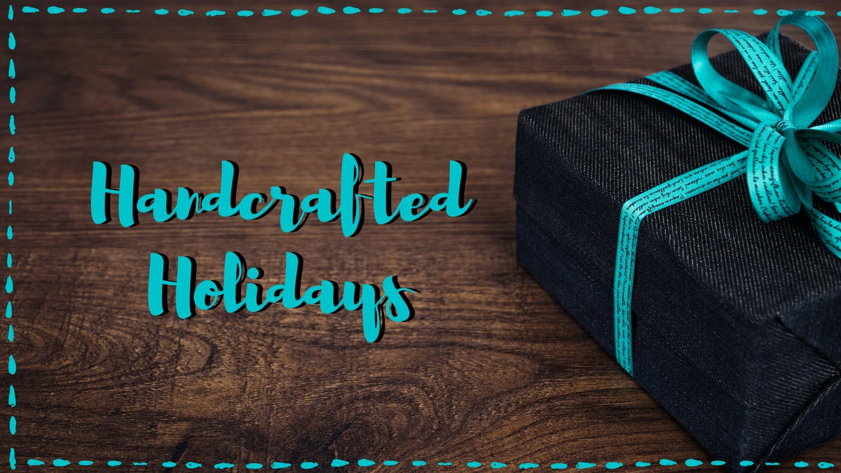 Handcrafted Holidays graphic.