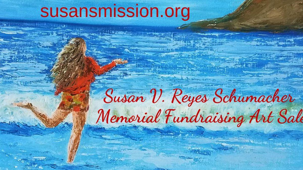 Susan Reyes Schumacher Memorial Fundraising Art Sale