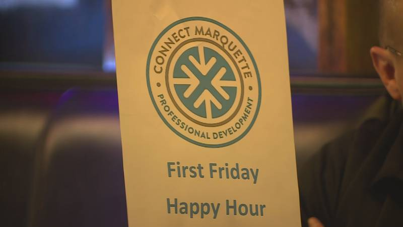First Fridays are held at a business in Marquette on the first Friday of each month.