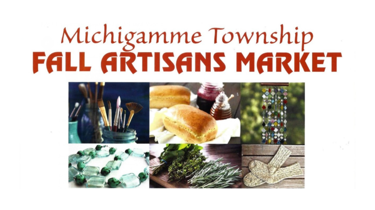 Michigamme Township Fall Artisans Market flyer.