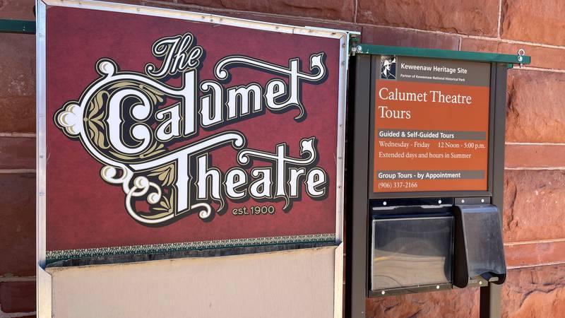 """""""The Calumet Theatre est. 1900"""""""
