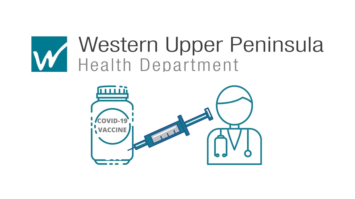 Western Upper Peninsula Health Department logo and COVID-19 vaccine graphics.
