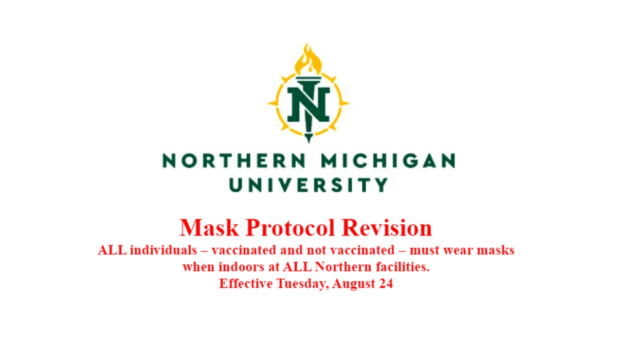 NMU updated it's face mask policy on Monday. Changes are effective Aug. 24.