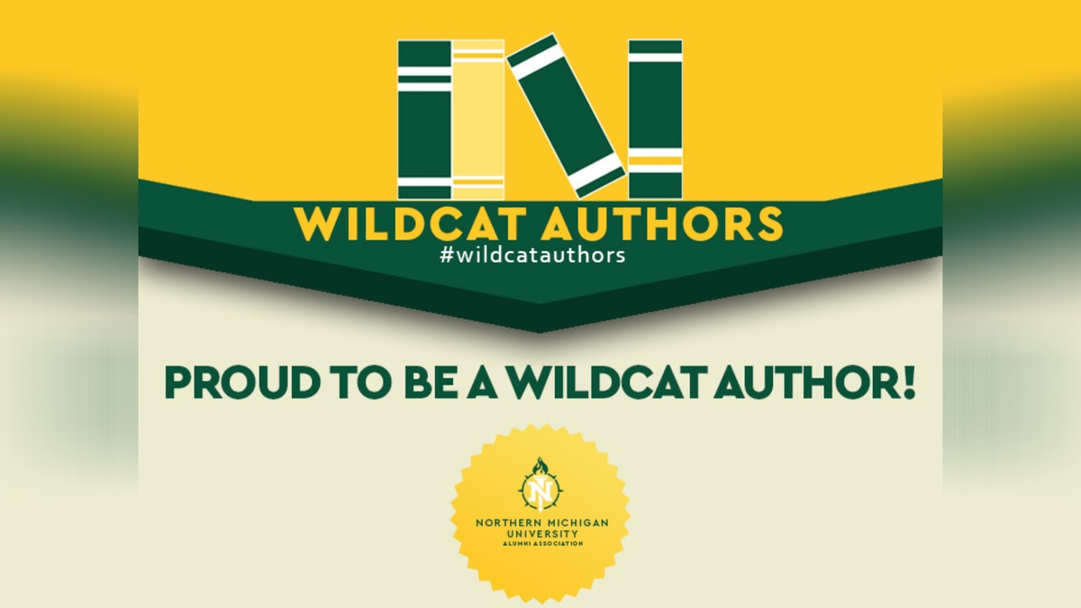 The NMU Wildcat Authors Directory is an effort to promote the published books of Wildcat alumni...