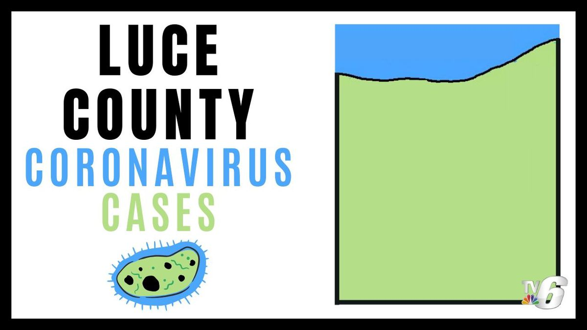 Luce County Coronavirus Cases (Michigan DNR map with WLUC edits in Canva)